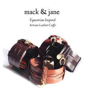 Mack & Jane Equestrian Inspired Leather Cuffs. Photo Courtesy of Mack & Jane.